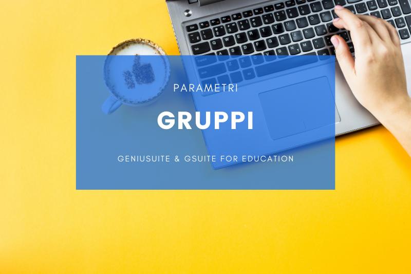gruppi g suite for education