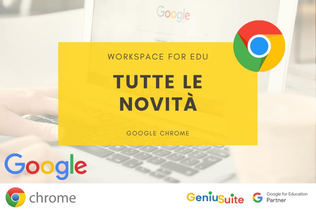 novità google chrome for education maggio 2021