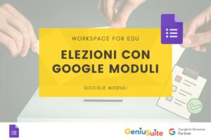 elezioni a scuola con google moduli